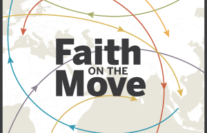 FaithontheMove-lede-300x200