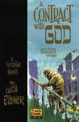 cc Wikimedia.org Will Eisner A contract with God