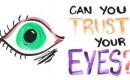 Kun je vertrouwen op je ogen?