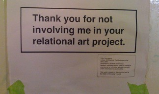 Thank you for not involving me in your relational art project - Libby