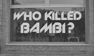 Who killed Bambi? - Diego Rodríguez