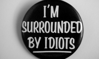 1983 I'm Surrounded By Idiots Pin - JD Hancock