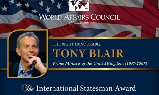 The World Affairs Council presents the Rt. Hon. Tony Blair - The World Affairs Council of Philadelphia