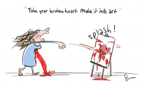 Cartoon Take your broken heart, make it into Art, Streep, Suus van den Akker