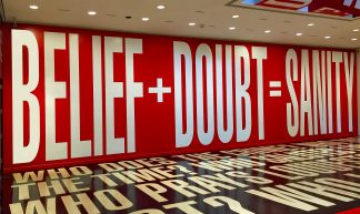 'BELIEF + DOUBT = SANITY' -- The Hirshhorn (DC) 2017 - Ron Cogswell