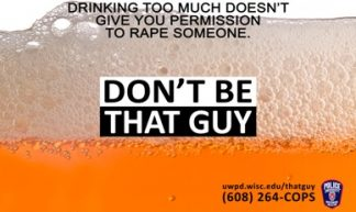 © UW-Madison Police Department campaignposter Don't be that guy