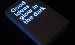 Good ideas glow in the dark - Graeme Pow