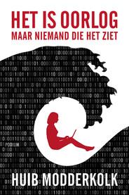 © Uitgeverij Podium. Boekcover Huib Modderkolk - Het is oorlog maar niemand die het ziet. Omslagontwerp - Philip Stroomberg