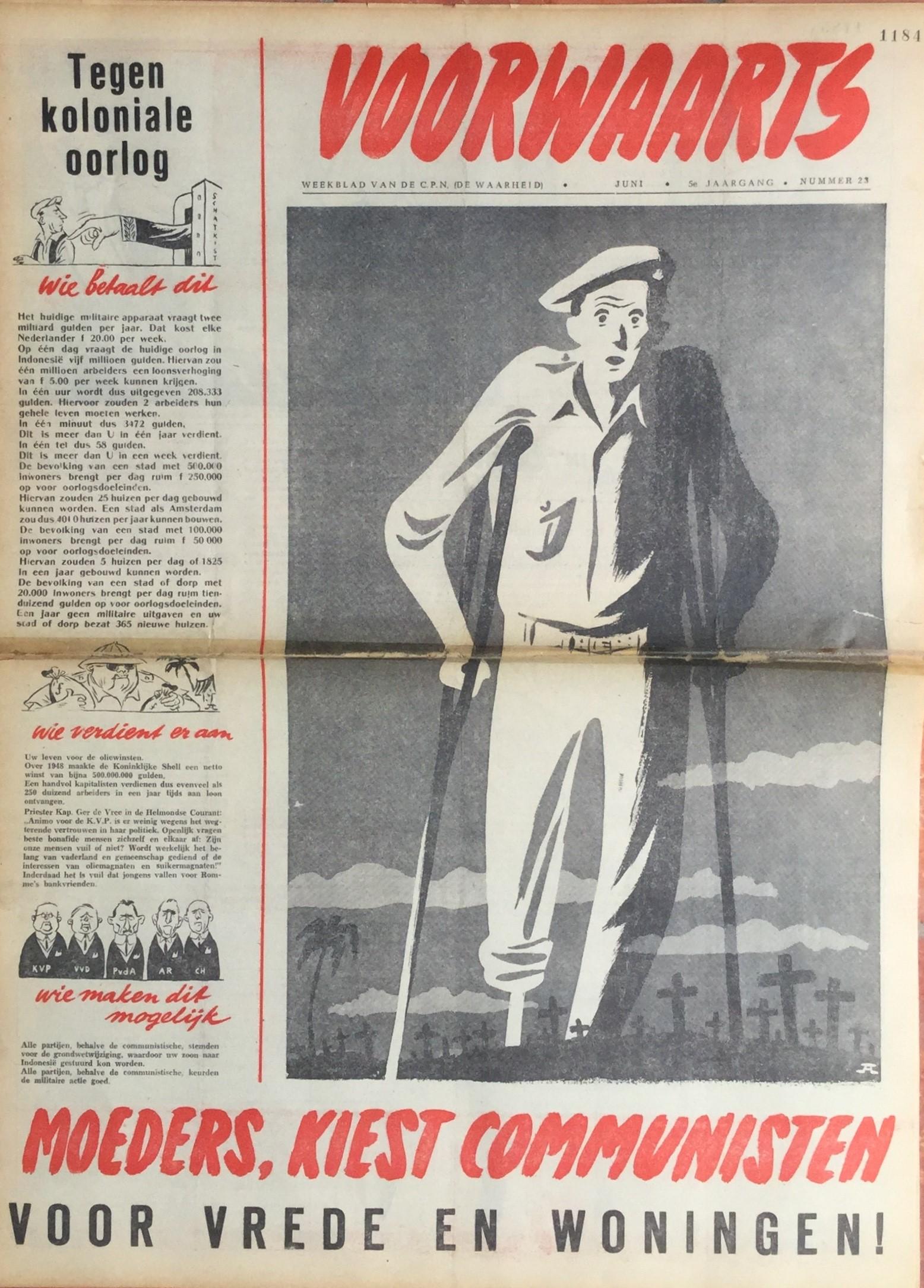 Alex Jagtenberg. Dienstplichtige Nederlandse militairen bij de 'politionele' optredens in Indonesië. Voorwaarts, juni 1949.