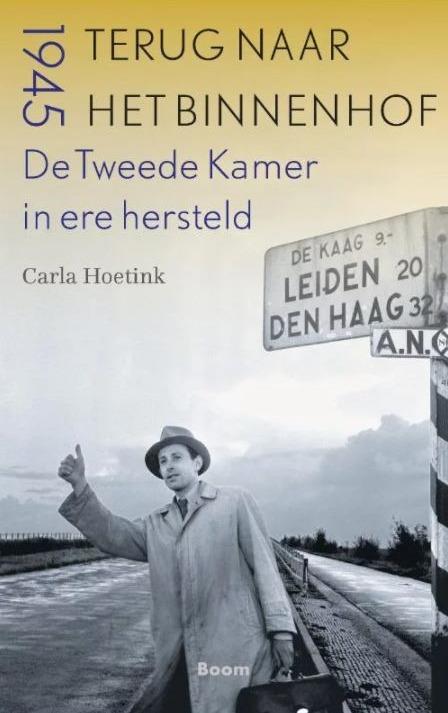 © Uitgeverij Boom boekomslag Terug naar het Binnenhof (Tweede Kamer na 1945)